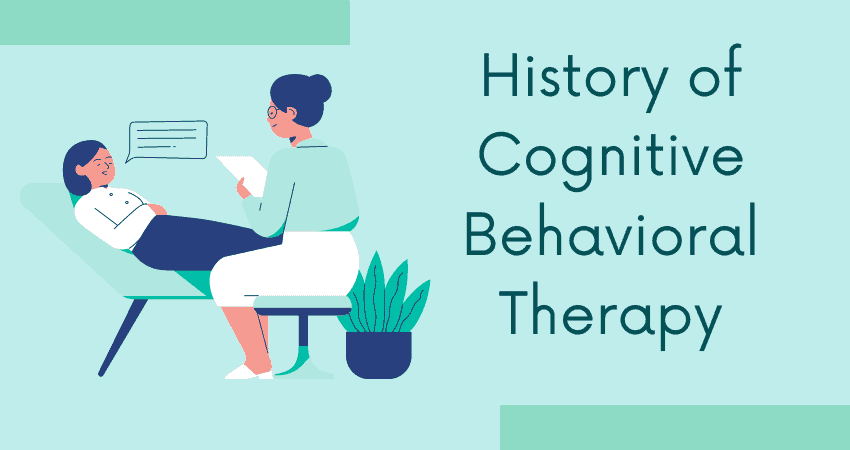 History of Cognitive Behavioral Therapy